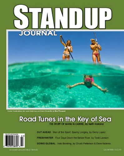 Standup Journal - 2012 Summer Issue<br>Road Tunes in the Key of Sea